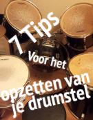 7tips voor het opzetten van je drumstel